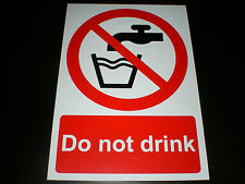 Do Not Drink Plastic Sign Or Sticker Choice Of Sizes Silk Screen Printed Water