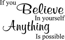 IF YOU BELIEVE IN YOURSELF VINYL WALL DECAL HOME DECOR QUOTE INSPIRATIONAL QUOTE