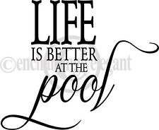 Life Is Better At The Pool Vinyl Decal Wall Sticker Words Lettering