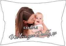 Personalised Pillow Case with your own Photo, Name or Message GREAT GIFT