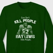 Guns Don't Kill People Ray Lewis Does T-shirt jersey NFL Ravens Long Sleeve Tee