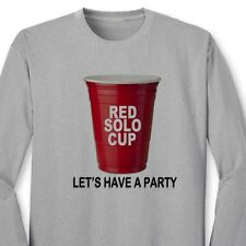 RED SOLO CUP Lets Have A Party Funny Drinking College Humor Long Sleeve Tee