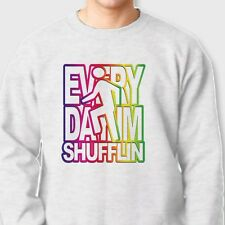 Everyday Im Shufflin Electronic Rock Tee LMFAO Party Anthem Crew Sweatshirt