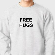 FREE HUGS Peace Party Friendship T-shirt Funny Huggers Day Crew Neck Sweatshirt