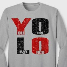 YOLO You Only Live Once T-shirt Drake Motto cool The Weeknd Long Sleeve Tee