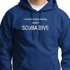 I Used To Have Money Now I SCUBA DIVE Funny T-shirt Snorkel Hoodie Sweatshirt