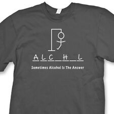 Sometimes Alcohol IS The Answer Funny T-shirt Hangman Beer party Tee Shirt