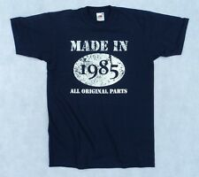 Made in 1985 All Original Parts t shirt, 30th Birthday gift present idea, cotton