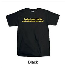 I reject your reality and substitute my own! T-Shirt Retro Mythbusters BNWT