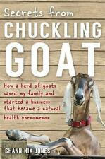 NEW Secrets from Chuckling Goat by Shann Nix Jones Paperback Book Free Shipping