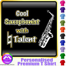 Sax Alto Cool Player With Natural Talent - Music T Shirt 5yrs - 6XL MusicaliTee