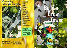 Grow tower, how to build a tower for under $100 fully illustrated 67 page book