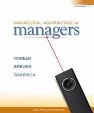 Managerial Accounting for Managers 2nd Edition (Brewer, Noreen, & Garrison)