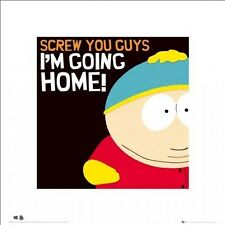South Park Cartman I'm Going Home Print 40x40cm