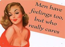 New Vintage Vixen Men Have Feelings Too! Metal Tin Sign