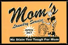 New No Stain Too Tough For Mom Mom's Laundry Service Metal Tin Sign