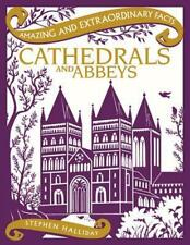 Cathedrals and Abbeys by Stephen Halliday Hardcover Book
