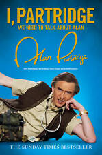 I, Partridge: We Need To Talk About Alan, By Partridge, Alan,in Used but Accepta