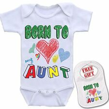""" Born To Love My Aunt ""Custom Baby onesie bodysuit boutique quality & Bib Set."