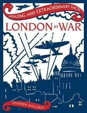 London At War by Stephen Halliday Hardcover Book