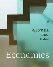 Economics by Stanley L. Brue, Sean Flynn and Campbell R. McConnell, 18th Edition