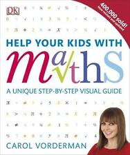 Help Your Kids with Maths, Vorderman, Carol - Flexibound Book NEW 9781409355717