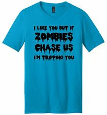 I Like You If Zombies Chase Us Tripping You Funny Mens V-Neck T Shirt Party Tee