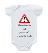 Know Cute But Please Don't Squeeze Cheeks Cotton Baby Bodysuit One Piece