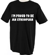 I'M PROUD TO BE ETHIOPIAN ETHIOPIA COUNTRY Unisex Adult T-Shirt Tee Top