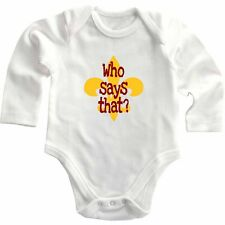 Who Says That? Long Sleeve Baby Bodysuit One Piece