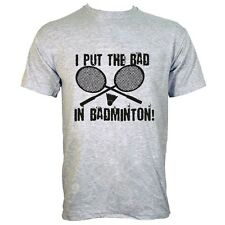 I Put The Bad In Badminton Men's Grey T-shirt