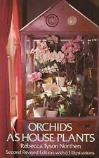NEW Orchids as House Plants by Rebecca Tyson Northen Paperback Book (English) Fr