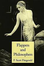 Flappers and Philosophers by by Fitzgerald, F. Scott 9781511464727 -Paperback