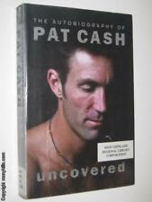 Uncovered: The Autobiography of Pat Cash by PAT CASH - 2002 Large PB 1903267129