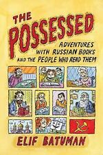 The Possessed: Adventures with Russian Books and the People Who Read Them, Batum