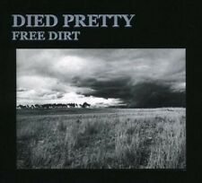 Free Dirt: Deluxe Reissue - Died Pretty CD-JEWEL CASE