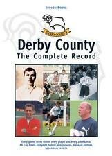Derby County: The Complete Record, Mortimer, Gerald | Hardcover Book | Very Good