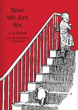 Now We Are Six (Winnie-the-Pooh - Classic Editio, Milne, A. A., Very Good