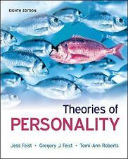 Theories of Personality by Gregory Feist, Tomi-Ann Roberts and Jess Feist (2012,