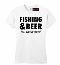 Fishing Beer What Else Is There Funny Juniors T Shirt Holiday Gift Fitted Tee