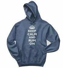Keep Calm and Rum On Funny Sweatshirt Alcohol Party Gift Hoodie
