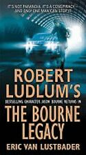 Jason Bourne: Robert Ludlum's the Bourne Legacy 4 by Eric Van Lustbader (2009, …