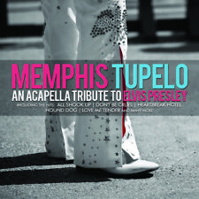 Memphis Tupelo - An Acapella Tribute to Elvis Presley [New CD] Manufactured On D