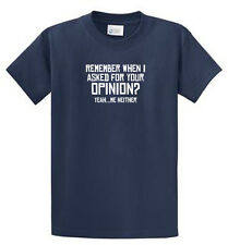 Your Opinion Mens Funny Printed Tees Reg to Big and Tall Sizes Port and Company