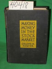 Foster, Orline D. Making Money in the Stock Market