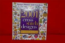 Better Homes And Gardens 2001 Cross Stitch Designs Essential Reference  Book
