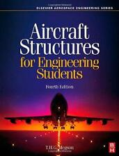 Aircraft Structures for Engineering Students by T. H. G. Megson (2007,...