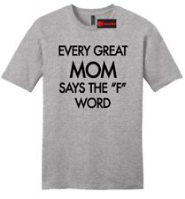Every Great Mom Curses Funny Mens Soft T Shirt Mothers Day Mom Wife Gift Tee Z2