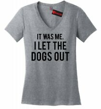It Was Me I Let Dogs Out Funny Ladies V-Neck T Shirt Funny Puppy Music Tee Z5