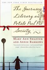 The Guernsey Literary and Potato Peel Pie Society by Mary Ann Shaffer and...